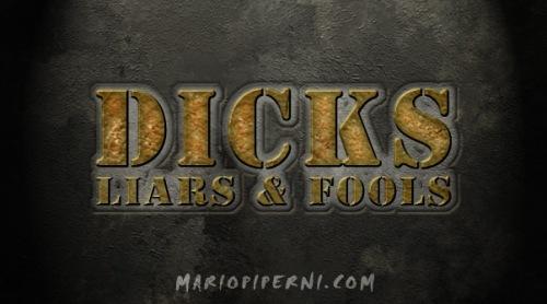 Dicks_Liar_Fool