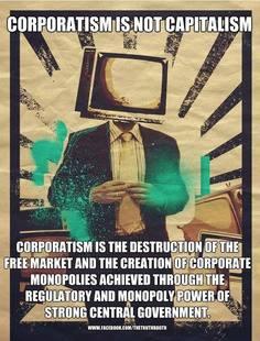 corporatism-not-capitalism